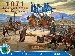 BAŞKAN TÜRKCAN'DAN 1071 MALAZGİRT ZAFERİ KUTLAMA MESAJI