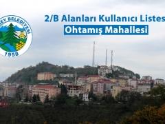 OHTAMIŞ MAHALLESİ 2B KULLANICI LİSTESİ